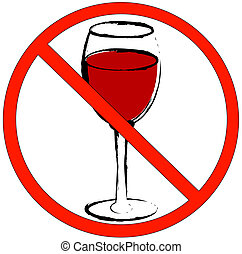 no alcohol allowed - red wine glass with not allowed symbol...