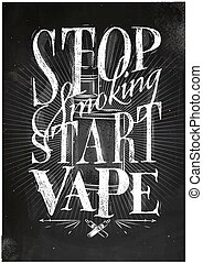 Poster start vape chalk - Poster with vaporizer in vintage...