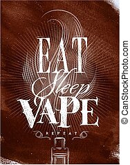 Poster eat sleep vape brown - Poster with vaporizer and...