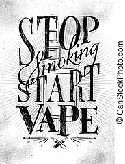 Poster start vape - Poster with vaporizer in vintage style...