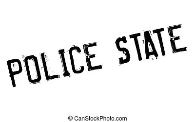 Police State rubber stamp. Grunge design with dust...