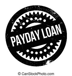 Payday Loan rubber stamp. Grunge design with dust scratches....
