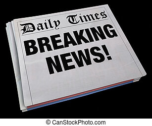 Breaking News Spinning Newspaper Headline 3d Illustration