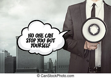 No one can stop you but yourself text on speech bubble with...