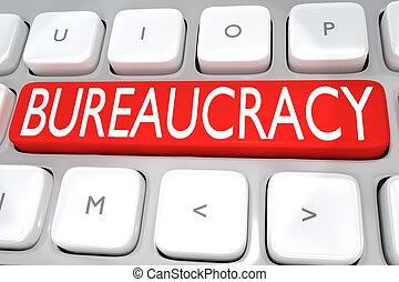 Bureaucracy - management concept