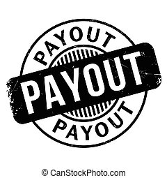 Payout rubber stamp. Grunge design with dust scratches....