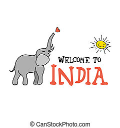 Welcome to India . Elephant , vector illustration