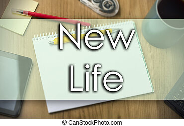 New Life -  business concept with text