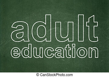 Education concept: Adult Education on chalkboard background
