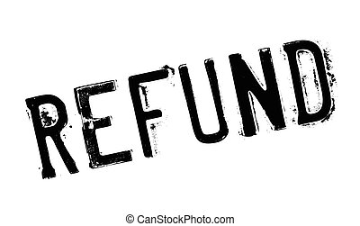 Refund rubber stamp. Grunge design with dust scratches....