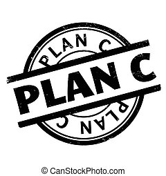 Plan C rubber stamp. Grunge design with dust scratches....