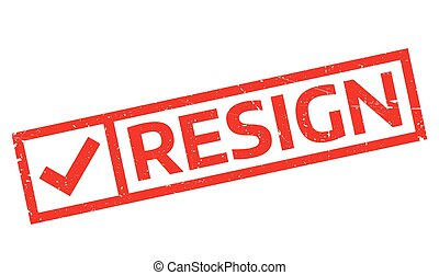 Resign rubber stamp