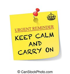 Urgent Reminder Keep Calm And Carry On Sticky Note With Pin