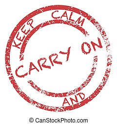 Keep Calm And Carry On Stamp