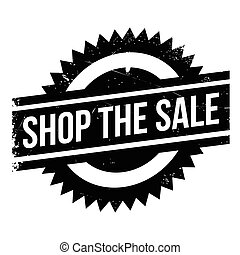 Shop The Sale rubber stamp. Grunge design with dust...