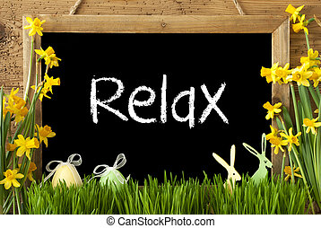 Narcissus, Easter Egg, Bunny, Text Relax - Blackboard With...