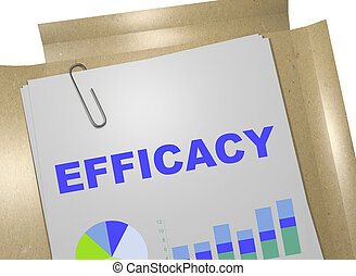 Efficacy - performance concept - 3D illustration of...