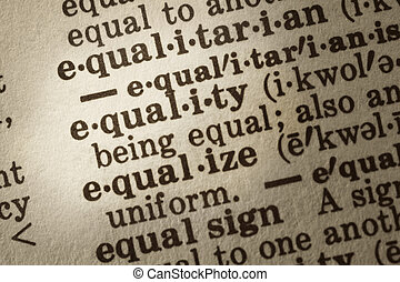Definition of Equality - Dictionary definition of equality...