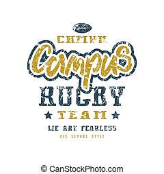 Rugby campus team badge with shabby texture. Graphic design...