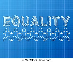 Equality People Blueprint - Equality hand drawn text and cut...