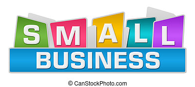 Small Business Colorful Squares On Top - Small business text...