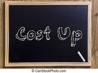 Cost Up - New chalkboard with 3D outlined text