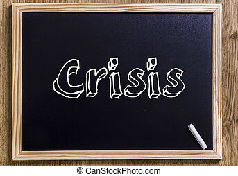 Crisis - New chalkboard with 3D outlined text