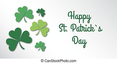 Happy Saint Patrick Day congratulation card with clover, shamrock.