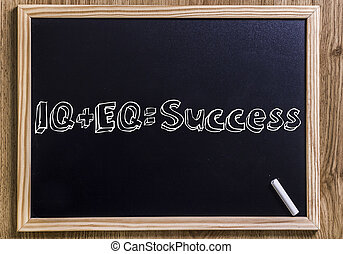 IQ + EQ = Success - New chalkboard with 3D outlined text -...