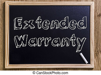 Extended Warranty - New chalkboard with 3D outlined text -...
