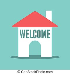 House with welcome text - House with word welcome on...