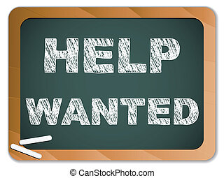 Help Wanted written on Chalk Blackboard - Vector - Help...