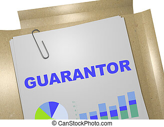 Guarantor - banking concept - 3D illustration of 'GUARANTOR'...