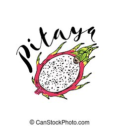 The fruit of pitahaya on a white background with the word...