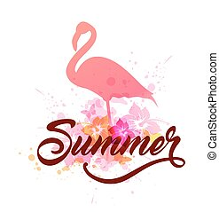 Pink flamingo and lettering - Abstract summer tropical...