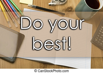 Do your best! - business concept with text