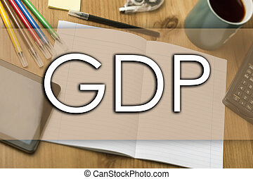 GDP - business concept with text - horizontal image