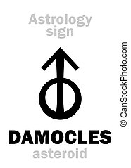 Astrology: asteroid DAMOCLES - Astrology Alphabet: DAMOCLES,...