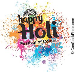 Happy Holi festival of colors. Background with colorful...