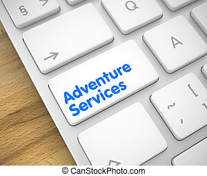 Adventure Services - Message on the White Keyboard Button....
