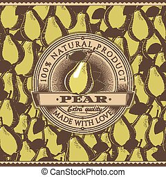 Vintage Pear Label On Seamless Pattern - Vector label on...