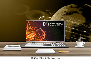 Discovery and study - Exploring new technological...