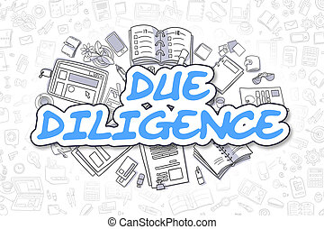 Due Diligence - Cartoon Blue Inscription. Business Concept....
