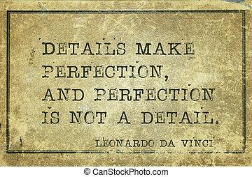 details make DaVinci - Details make perfection, and...