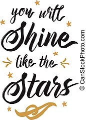 You will Shine like the Stars Vector Typography design...