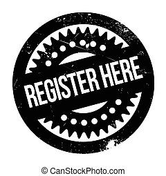 Register Here rubber stamp. Grunge design with dust...