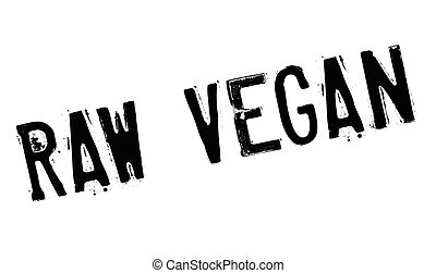 Raw Vegan rubber stamp. Grunge design with dust scratches....