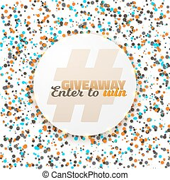 Giveaway Competition Button Template - Illustration of...