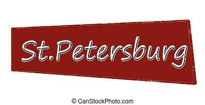 St, Petersburg - Stamp with word St, Petersburg inside,...