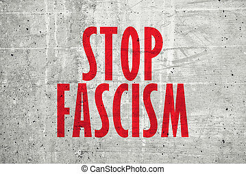 Stop fascism message on concrete wall